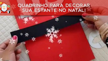 Tutorial De Lindo Quadrinho Para Decorar Sua Estante No Natal!