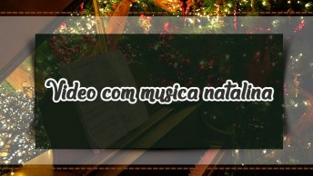 Video Com Música Natalina, Perfeito Para Acompanhar A Sua Mensagem!