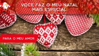 Vídeo De Amor Para Desejar Feliz Natal A Pessoa Amada. Feliz Natal Meu Amor!