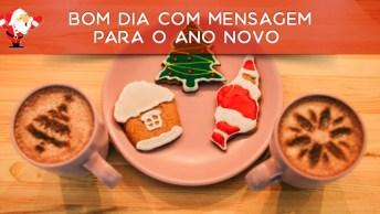 Vídeo De Bom Dia Com Mensagem Para O Ano Novo, Feliz 2018!