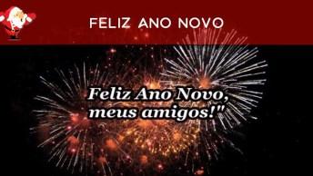 Vídeo De Feliz Ano Novo Para Compartilhar Com Todos Amigos E Amigas Especiais!