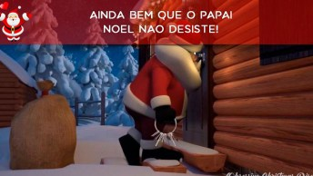 Vídeo De Mensagem De Feliz Natal! Ainda Bem Que O Papai Noel Não Desiste!
