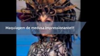 Vídeo Mostrando Passo A Passo De Maquiagem De Medusa Impressionante!