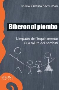 La copertina di  Biberon al piombo  di Maria Cristina Saccuman
