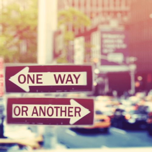 Choices: One Way or Another