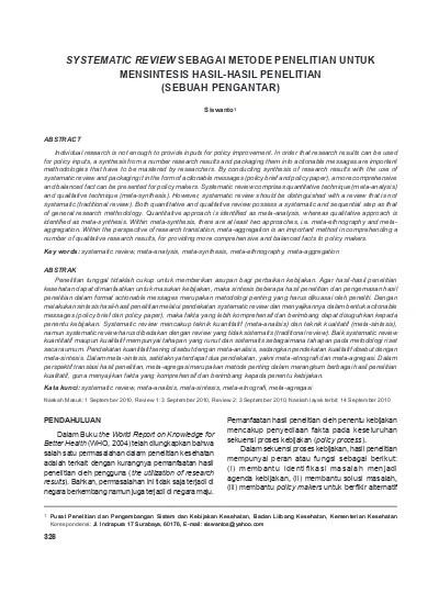 Statistik deskriptif digunakan dalam penelitian populasi, sedangkan Systematic Review Sebagai Metode Penelitian Untuk Mensintesis Hasil Hasil Penelitian Sebuah Pengantar Ipi80700