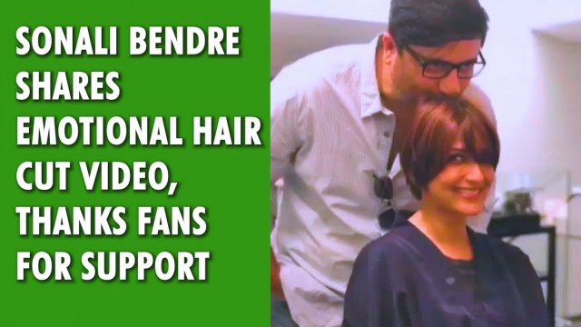 Sonali Bendre shares emotional hair cut video, thanks fans for support