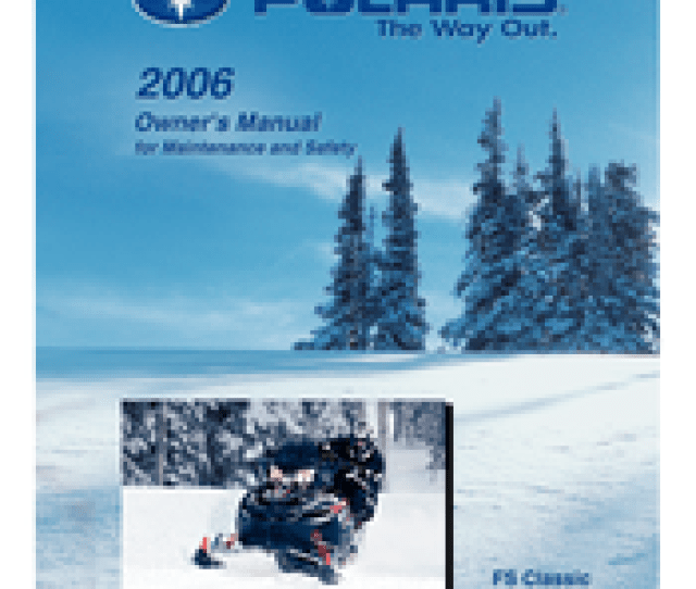 Manuals And User Guides For Polaris Fst Switchback 2006 We Have 1 Polaris Fst Switchback 2006 Manual Available For Free Pdf Download Owners Manual