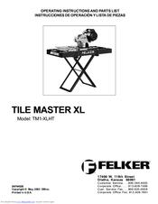 felker tile master xl tm1 xlht manuals