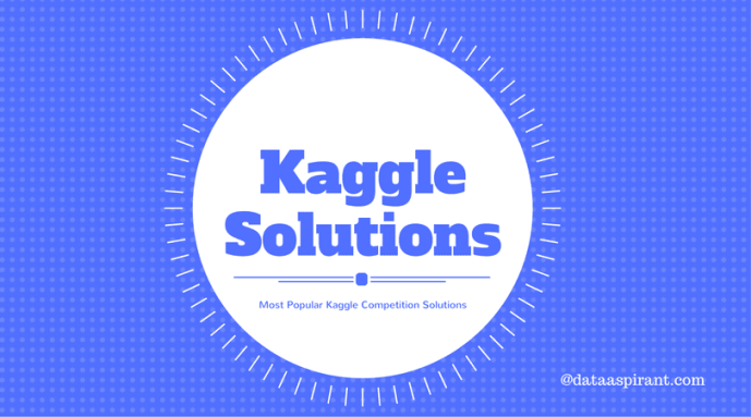 Most popular kaggle competition solutions