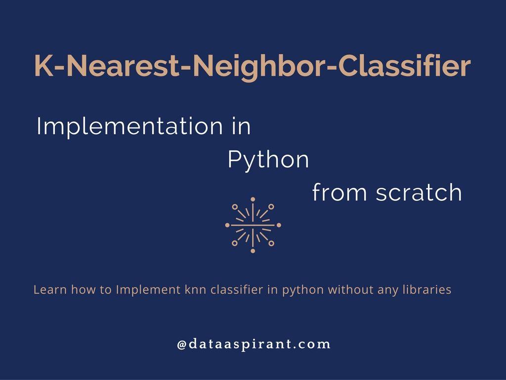 K-nearest neighbor algorithm implementation in Python from scratch