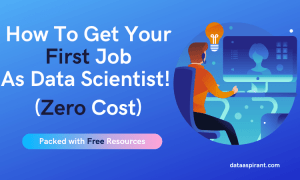Get your first job as a data scientist