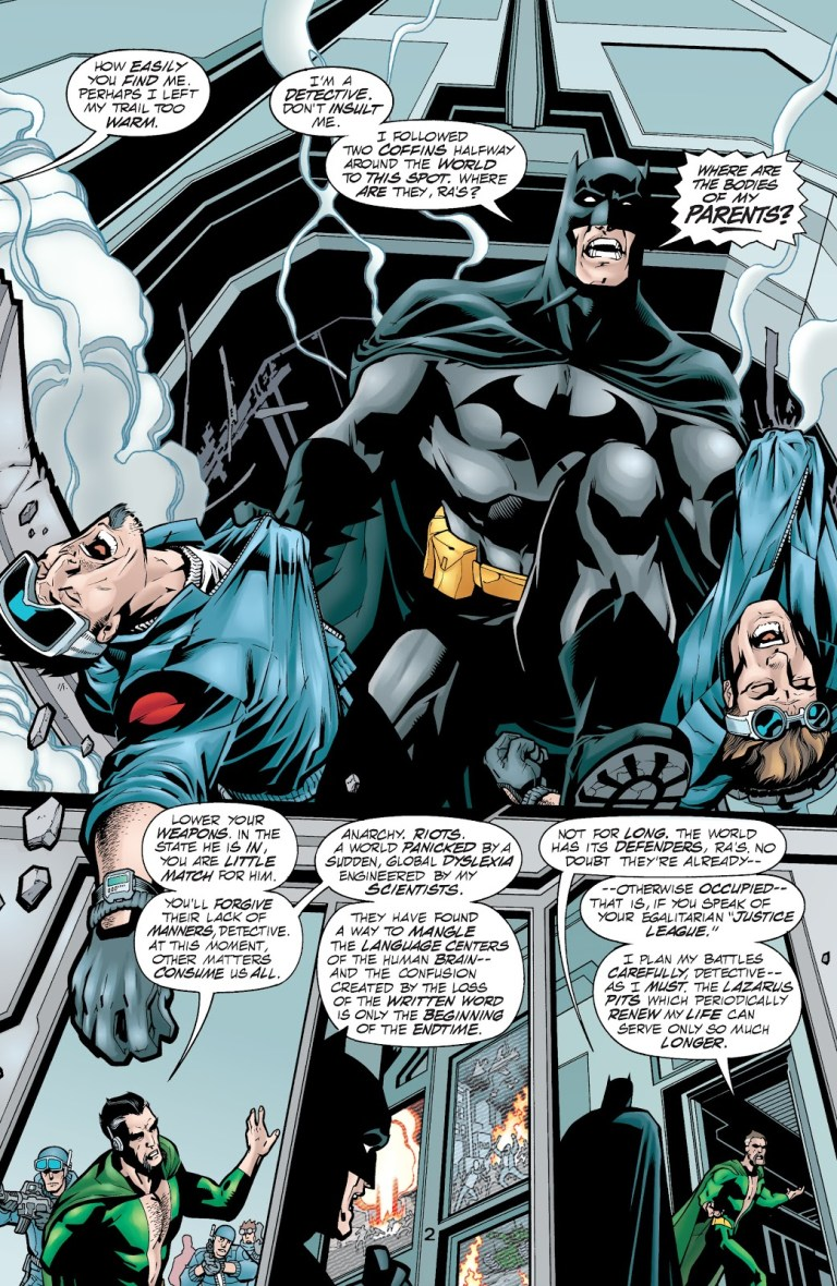 In 'JLA' (2000) #44, a's Al Ghul reveals to Batman in his mad science that his scientists have found a way to cause a global dyslexia.