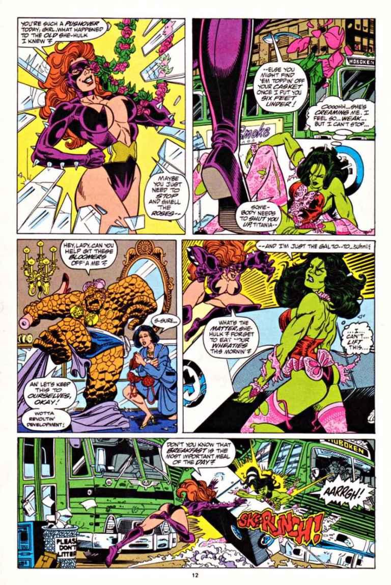 In 'Sensational She-Hulk' (1993) #52, She-Hulk and Titania wreck a lingerie shop.