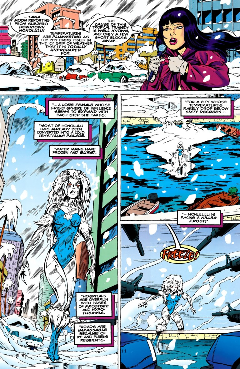 In 'Superboy' (1995) #22, Killer Frost freezes Honolulu.
