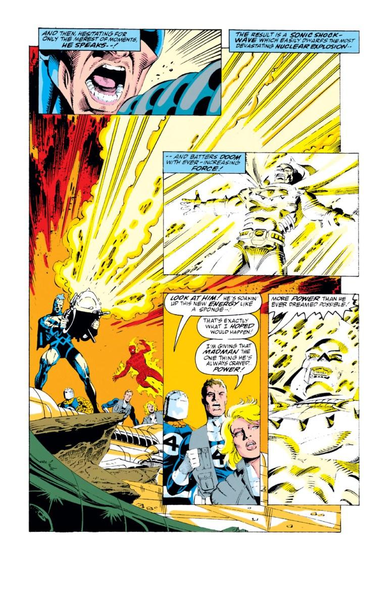 In 'Fantastic Four' (1993) #375, Black Bolt overloads Doctor Doom with his voice using Mister Fantastic's Optimizer.