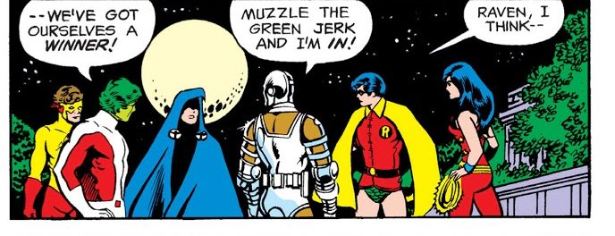 In 'New Teen Titans' (1980) #1, Raven assembles The New Teen Titans.