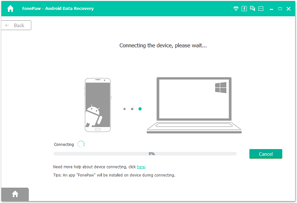 FonePaw Android Data Recovery Connecting to Device Please Wait