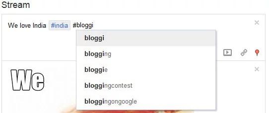 Google plus Auto complete Hashtags