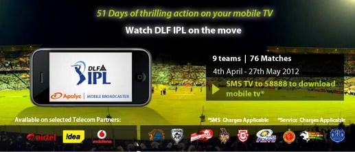 Watch DLF IPL Live Streaming on Mobile through Apalya Mobile TV App