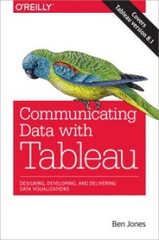 Communicating Data with Tableau – DataRemixed