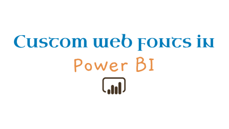 Custom Web Fonts in Power BI