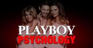 PLAYBOY PSYCHOLOGY
