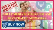 Adult Media Buying Guide & Best Traffic Networks