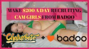 Make $200 A Day Recruiting Cam Girls From Badoo