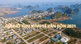 Giá đất dự án tại khu kinh tế Vân Đồn năm 2021 cập nhật mới nhất