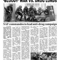 'BLOODY' WAR VS. DRUG LORDS
