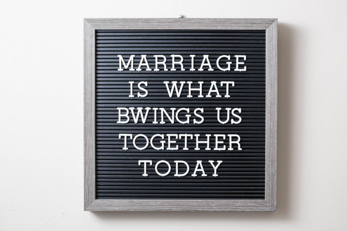 Marriage is what brings us together today