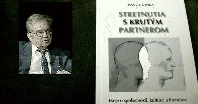 Pavol Dinka: Stretnutia s krutým partnerom