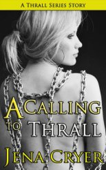 A Calling to Thrall