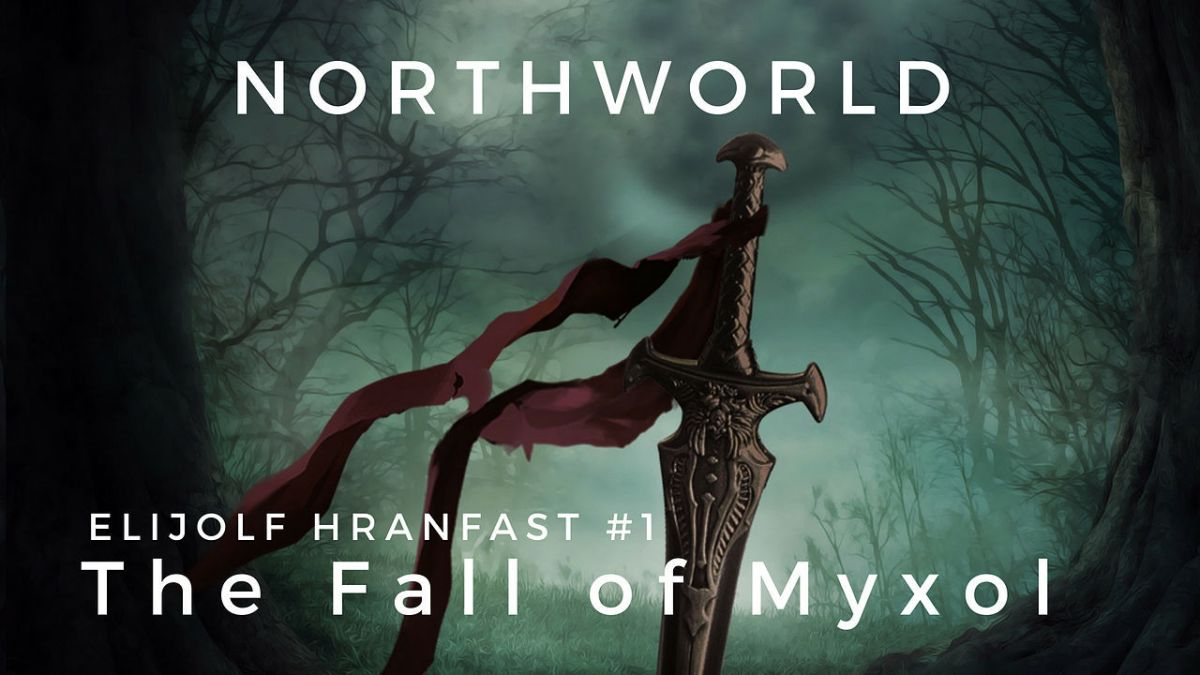 The Fall of Myxol