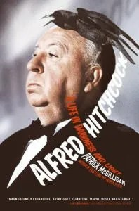 "Cover of ""Alfred Hitchcock: A Life in..."