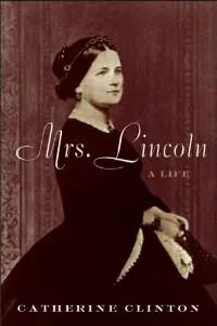 Cover of Mrs. Lincoln Book