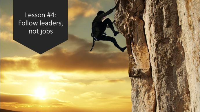 Marketing Career Lesson 4 - Follow leaders, not jobs