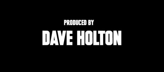 Produced by Dave Holton