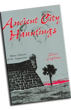 Ancient City Hauntings
