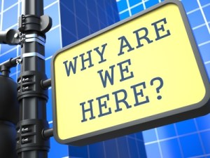 Business Concept. Why are We Here? Roadsign.