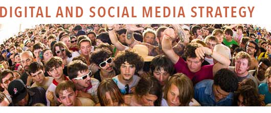 DIGITAL AND SOCIAL MEDIA STRATEGY