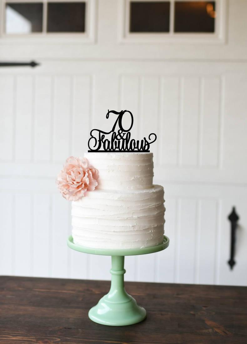 70Th Birthday Cake Ideas 70th Birthday Cake Topper 70 And Fabulous Cake Topper Custom