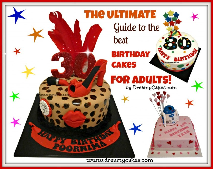 Birthday Cakes For Adults The Ultimate Guide To The Best Birthday Cakes For Adults