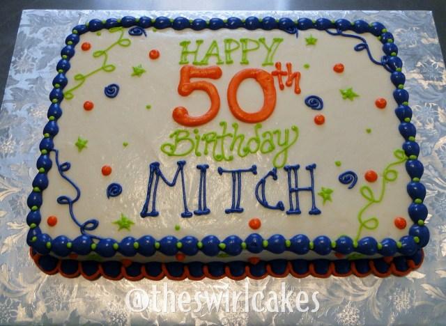 Birthday Sheet Cakes 50th Birthday Cake For Man Sheet Cake Mans Sheet Cake Blue Orange