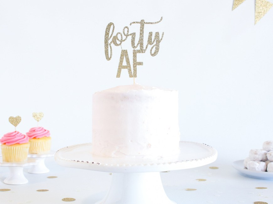 Funny 40Th Birthday Cakes Forty Af Cake Topper Glitter Birthday Cake Topper Funny
