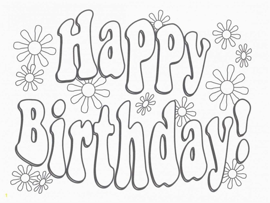 Happy Birthday Coloring Page Elegant Happy Birthday Uncle Coloring Pages Howtobeaweso
