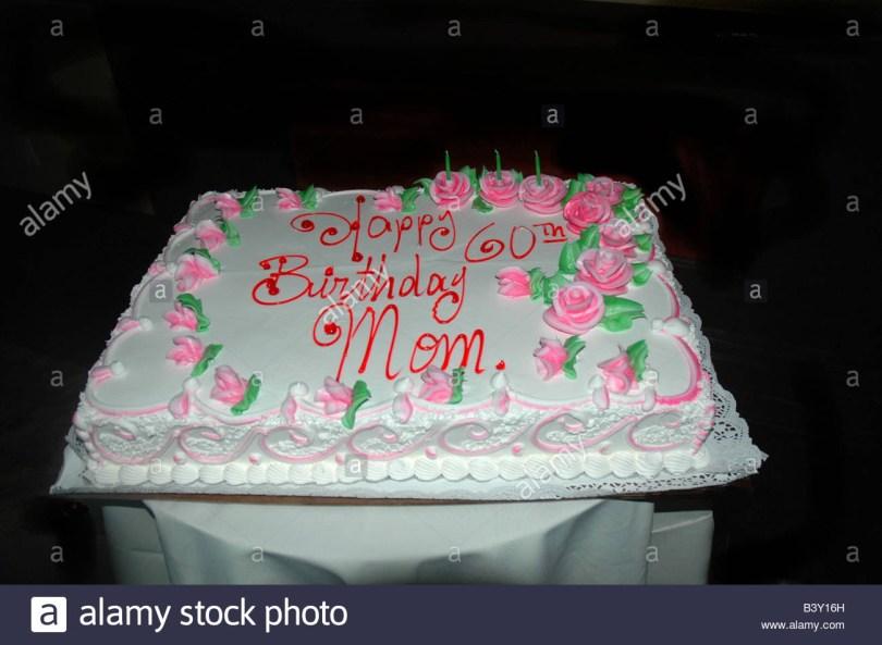 Happy Birthday Mom Cake 60th Birthday Cake Happy Birthday Mom Stock Photo 19648009 Alamy