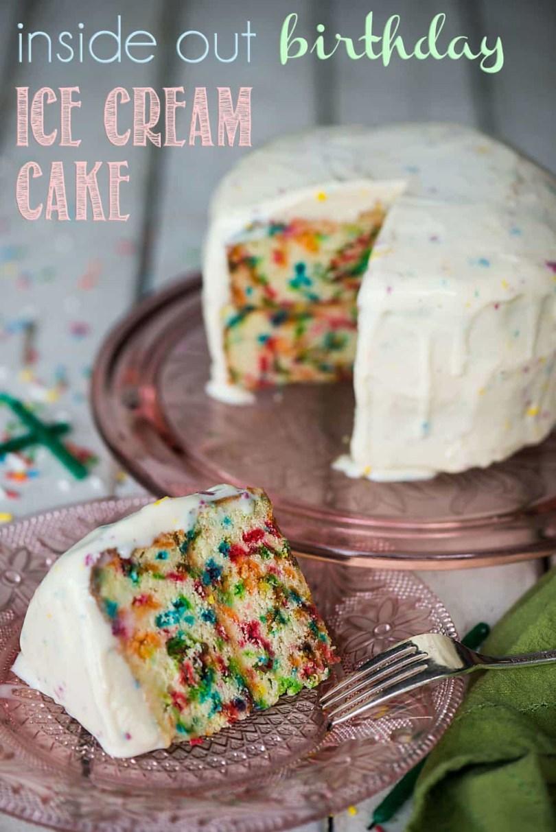 Ice Cream Birthday Cake Inside Out Birthday Ice Cream Cake Self Proclaimed Foodie
