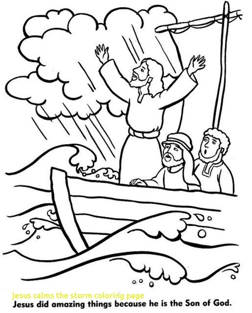 Jesus Calms The Storm Coloring Page Fascinating Jesus Calms The Storm Coloring Page With Pict Of Trends